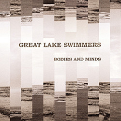 Great Lake Swimmers – Bodies And Minds (CD)