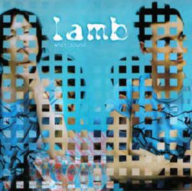 Lamb – What Sound (CD)