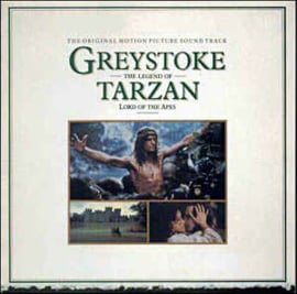 John Scott And The Royal Philharmonic Orchestra ‎– Greystoke : The Legend Of Tarzan, Lord Of The Apes