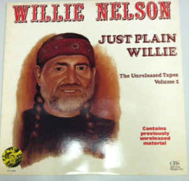Willie Nelson ‎– Just Plain Willie - The Unreleased Tapes Volume 1