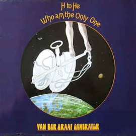 Van Der Graaf Generator ‎– H To He Who Am The Only One