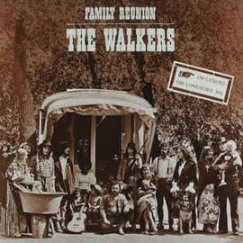 Walkers  – Family Reunion