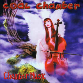 Coal Chamber ‎– Chamber Music (CD)