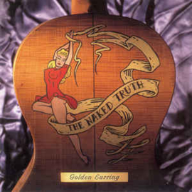 Golden Earring ‎– The Naked Truth (CD)