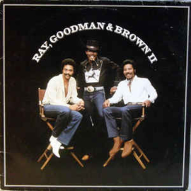 Ray, Goodman & Brown ‎– Ray, Goodman & Brown II