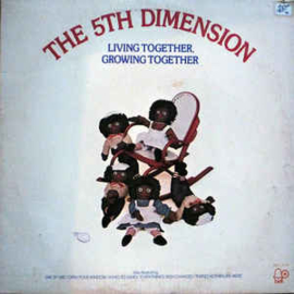 5th Dimension  ‎– Living Together, Growing Together
