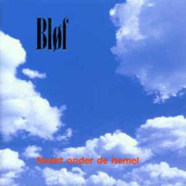 Bløf – Naakt Onder De Hemel (CD)