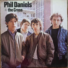 Phil Daniels + The Cross – Phil Daniels + The Cross