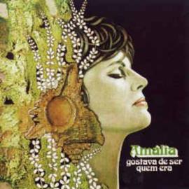 Amália – Gostava De Ser Quem Era