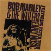 Bob Marley & The Wailers ‎– Early Music