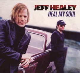 Jeff Healey ‎– Heal My Soul (CD)