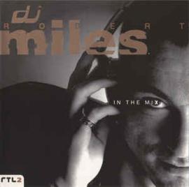 DJ Robert Miles – In The Mix (CD)