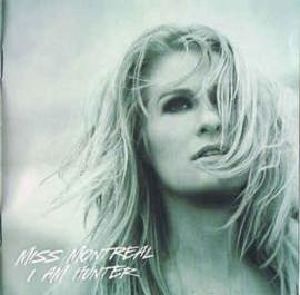 Miss Montreal – I Am Hunter (CD)