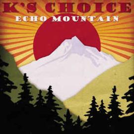 K's Choice – Echo Mountain (CD)