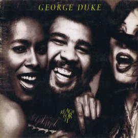 George Duke – Reach For It