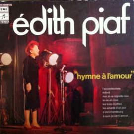 Edith Piaf – Hymne À L'amour