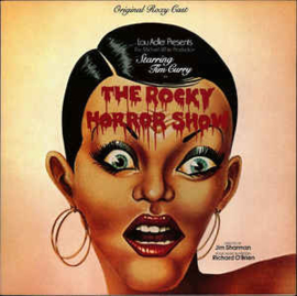 Various ‎– The Rocky Horror Show (Starring Tim Curry And The Original Roxy Cast)