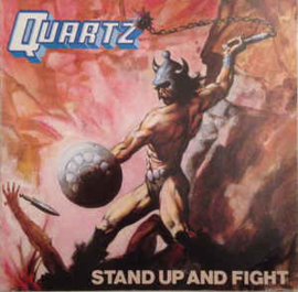 Quartz ‎– Stand Up And Fight