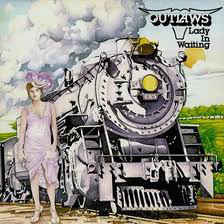 Outlaws – Lady In Waiting