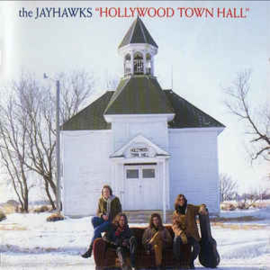 Jayhawks ‎– Hollywood Town Hall (CD)