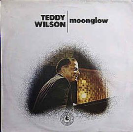 Teddy Wilson ‎– Moonglow
