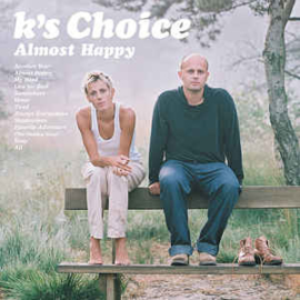 K's Choice ‎– Almost Happy (CD)