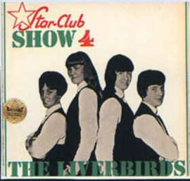 Liverbirds ‎– Star-Club Show 4