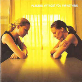 Placebo ‎– Without You I'm Nothing (CD)