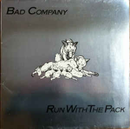 Bad Company  ‎– Run With The Pack