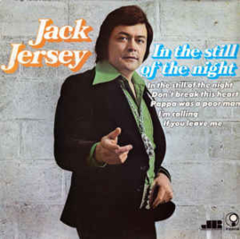 Jack Jersey – In The Still Of The Night