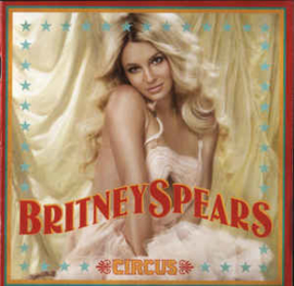 Britney Spears – Circus (CD)