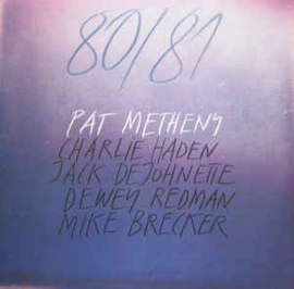 Pat Metheny ‎– 80/81