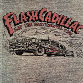 Flash Cadillac And The Continental Kids ‎– Flash Cadillac And The Continental Kids