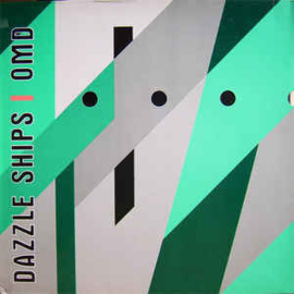Orchestral Manoeuvres In The Dark ‎– Dazzle Ships