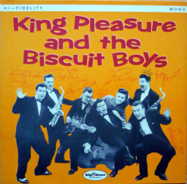 King Pleasure And The Biscuit Boys – King Pleasure And The Biscuit Boys