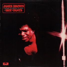 James Brown – Hot Pants
