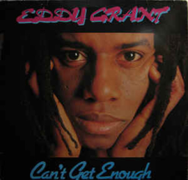 Eddy Grant ‎– Can't Get Enough