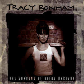 Tracy Bonham ‎– The Burdens Of Being Upright (CD)