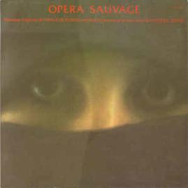 Vangelis Papathanassiou – Opéra Sauvage