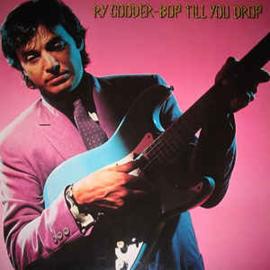 Ry Cooder – Bop Till You Drop