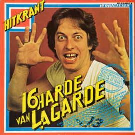 Various – 16 Harde Van Lagarde