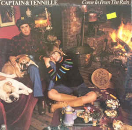Captain And Tennille ‎– Come In From The Rain