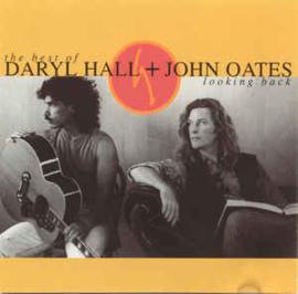 Daryl Hall + John Oates* – The Best Of Daryl Hall & John Oates: Looking Back (CD)