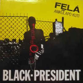 Felá Anikũlapo Kuti – Black President