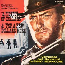 "Ennio Morricone ‎– Music From The Original Sound Tracks Of ""A Fistful Of Dollars"" & ""For A Few Dollars More"""