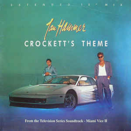 "Jan Hammer ‎– Crockett's Theme (Extended 12"" Mix)"