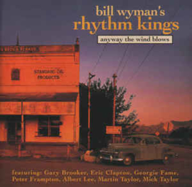Bill Wyman's Rhythm Kings ‎– Anyway The Wind Blows (CD)