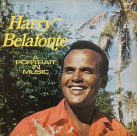 Harry Belafonte – A Portrait In Music