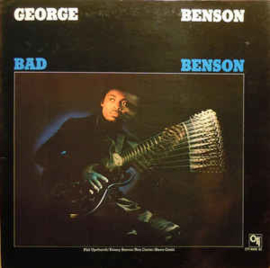 George Benson – Bad Benson