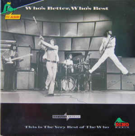 Who – Who's Better, Who's Best: The Very Best Of The Who
